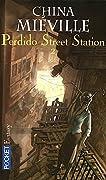 Perdido Street Station: Tome 2