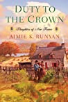 Duty to the Crown (Daughters of New France #2)