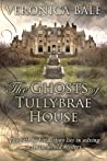 The Ghosts of Tullybrae House