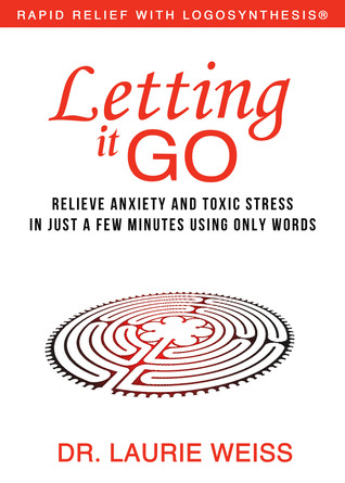 Letting it Go by Laurie Weiss
