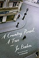A Country Road, A Tree: A novel