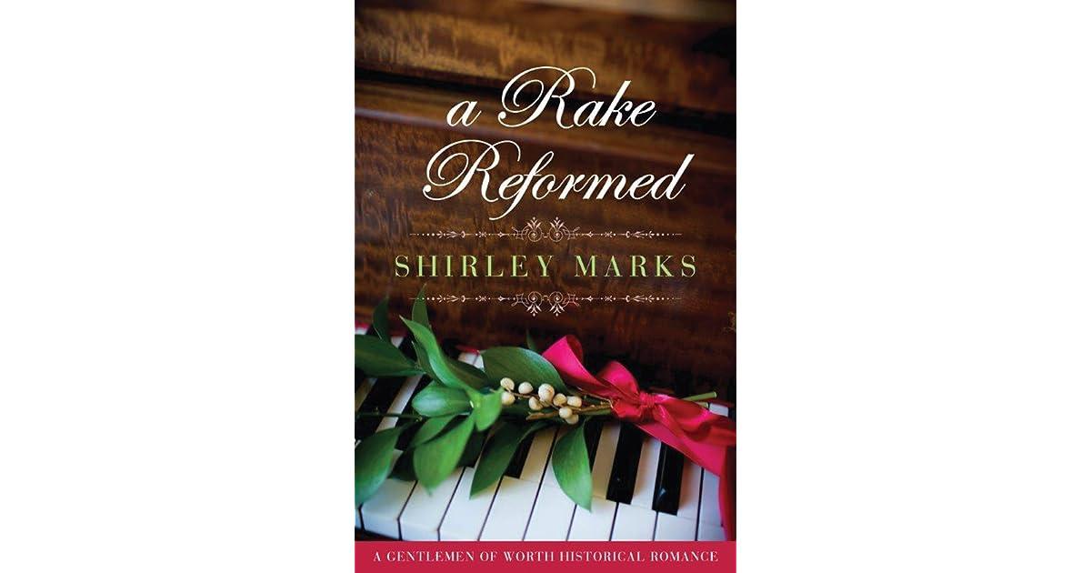 A Rake Reformed (A Gentleman of Worth Book 6)