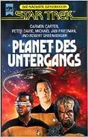 Planet des Untergangs (Star Trek: Die Nächste Generation #12)