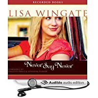Never Say Never (Unabridged)