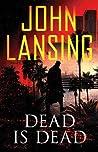 Dead is Dead (Jack Bertolino #3)