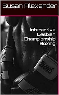 Interactive Lesbian Championship Boxing