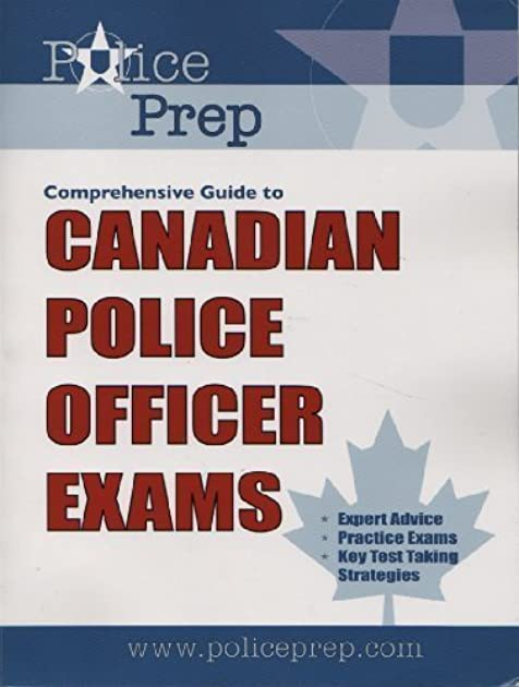 police prep comprehensive guide to canadian police officer exams by rh goodreads com Canadian Police Meme Canadian Police Information Centre