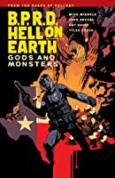 B.P.R.D. Hell on Earth, Vol. 2: Gods and Monsters (B.P.R.D. Hell on Earth, #2)