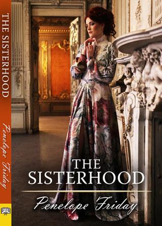 The Sisterhood by Penelope Friday