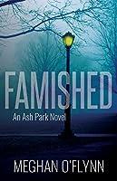 Famished (Ash Park, #1)