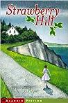 Strawberry Hill by A. LaFaye