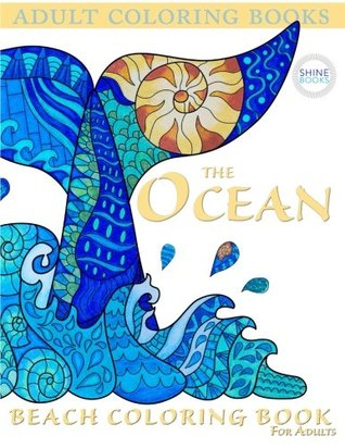 Adult Coloring Books: The OCEAN: Beach Coloring Book For Adults