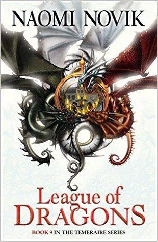 League of Dragons by Naomi Novik