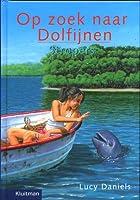 Stropers (Op zoek naar Dolfijnen, #10)