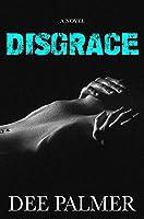Disgrace (The Disgrace Trilogy #1)