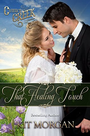 That Healing Touch (Cutter's Creek, #1)