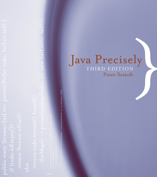 Java Precisely, Third Edition by Peter Sestoft