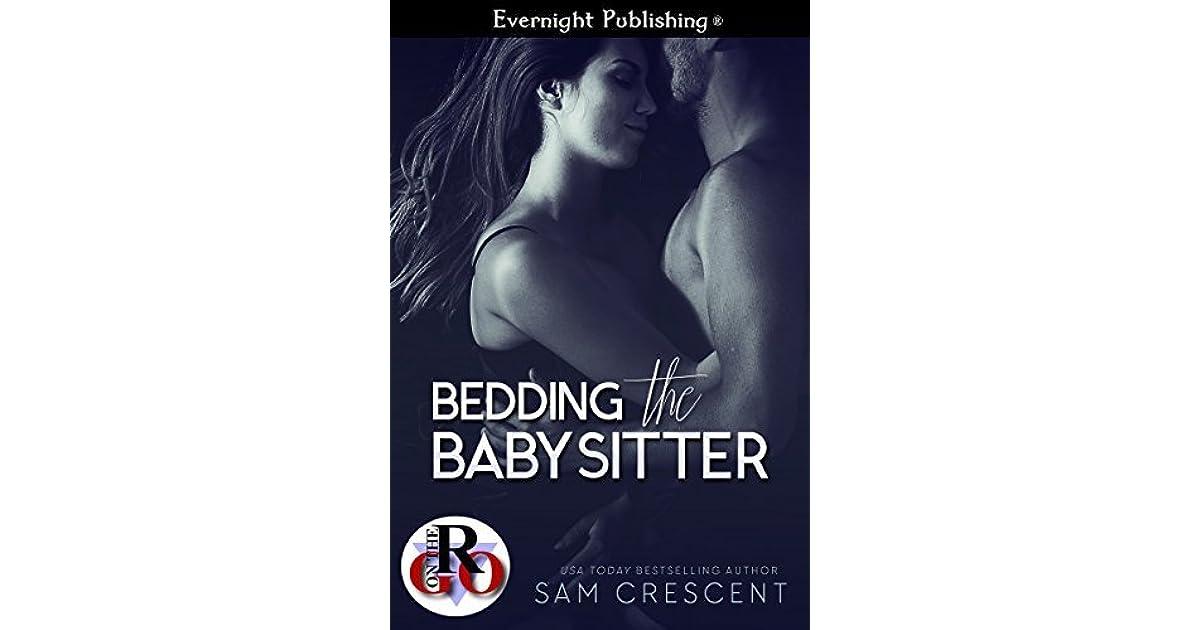 Bedding the Babysitter by Sam Crescent