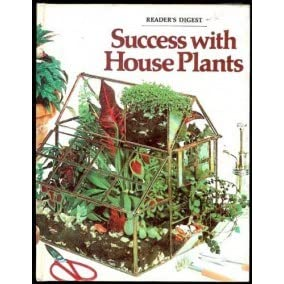 Tremendous Success With House Plants By Readers Digest Association Interior Design Ideas Clesiryabchikinfo