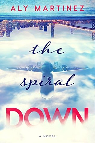 The Spiral Down (The Fall Up, #2)