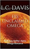 His Unclaimed Omega (The Mountain Shifters, #1)
