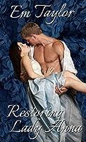 Restoring Lady Anna (The Eversley Siblings Series #2)