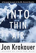 Into Thin Air: A Personal Account of the Mount Everest Disaster