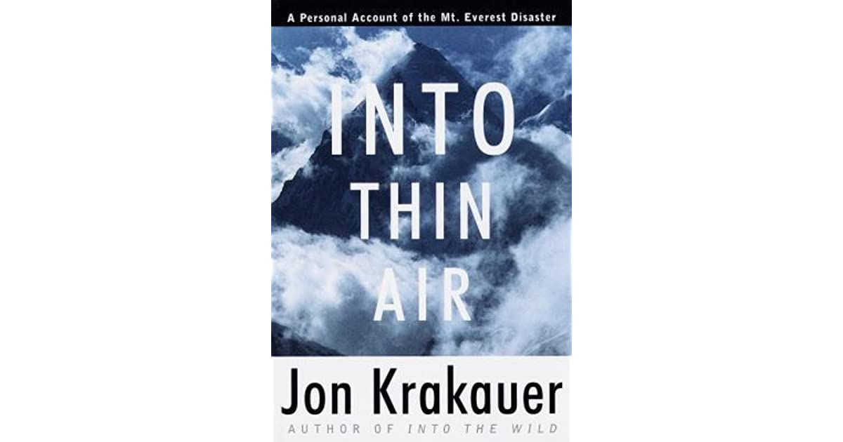 Quotes About Mount Everest: Into Thin Air: A Personal Account Of The Mount Everest