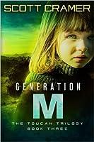 Generation M (The Toucan Trilogy #3)