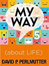 Book cover for MY WAY 5 about Life