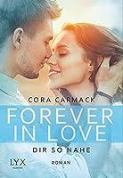 Forever in Love - Dir so nahe (Rusk University, #4)