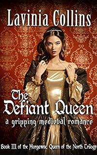The Defiant Queen