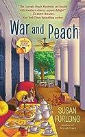War and Peach (A Georgia Peach Mystery, #3)