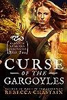 Curse of the Gargoyles (Gargoyle Guardian Chronicles #2)