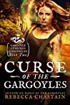 Curse of the Gargoyles (Gargoyle Guardian Chronicles #2)