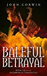 Baleful Betrayal (Overworld Chronicles #12)