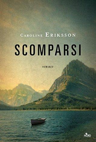 Scomparsi by Caroline Eriksson