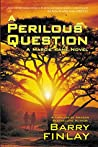 A Perilous Question: An International Thriller & Crime Novel (Marcie Kane Book 2)