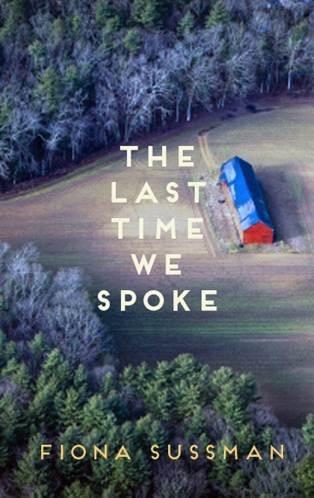 Last Time We Spoke, The - Fiona Sussman