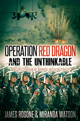 Operation Red Dragon and the Unthinkable