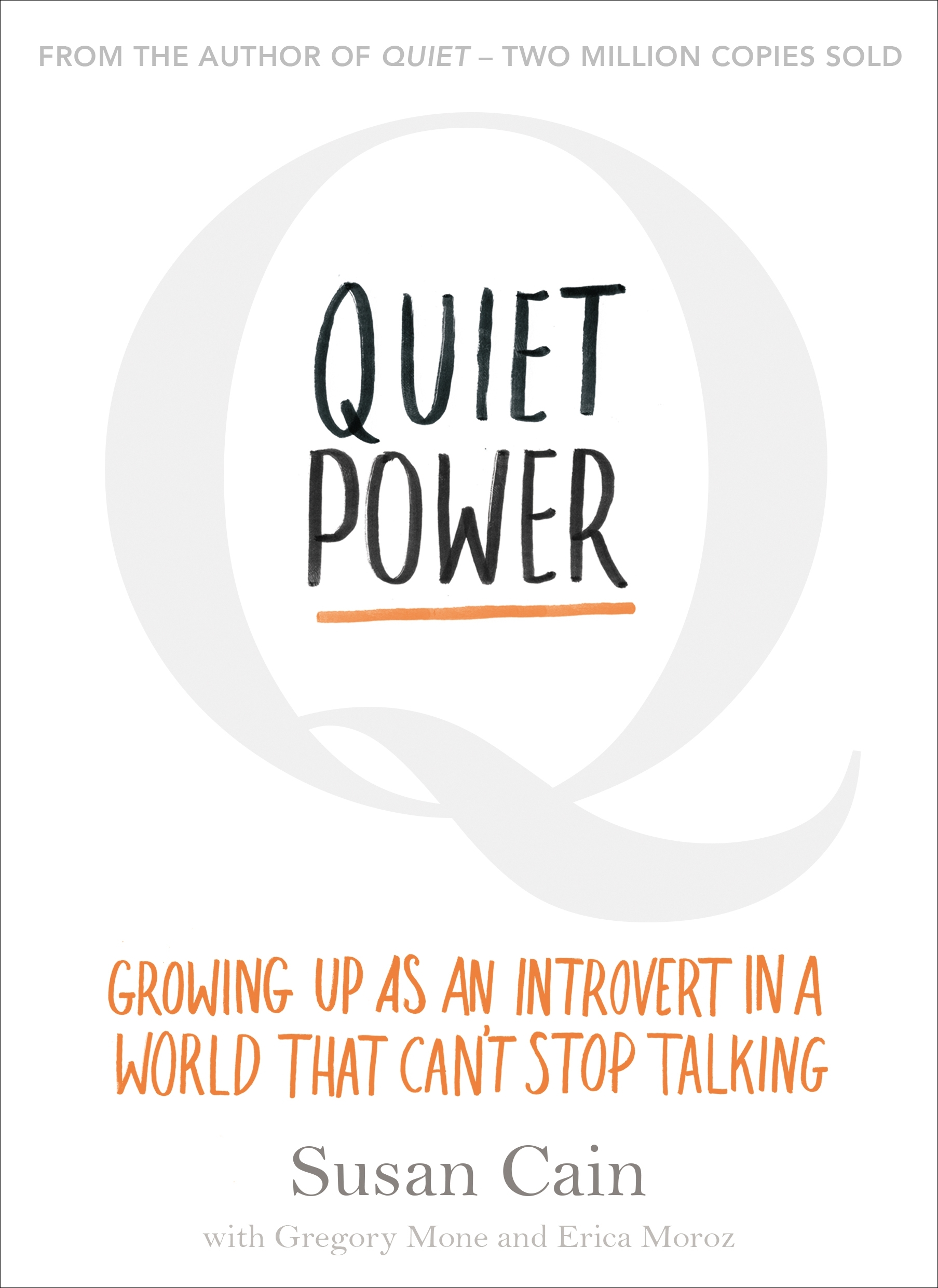 Quiet Power: Growing Up as an Introvert in a World That Can't Stop Talking