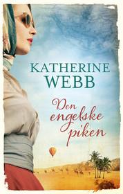 Den engelske piken by Katherine Webb
