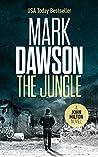 The Jungle by Mark  Dawson