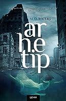 Arhetip (Archetype, #1)