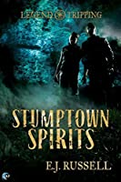 Stumptown Spirits (Legend Tripping, #1)