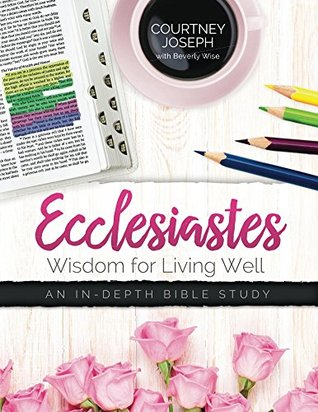 Ecclesiastes by Beverly Wise