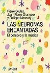 Las neuronas encantadas: El cerebro y la música