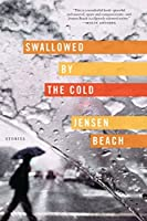 Swallowed by the Cold: Stories