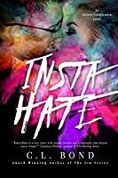 Insta-Hate (Instant Gratification, #1)
