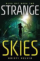 Strange Skies (Burn Out Series)